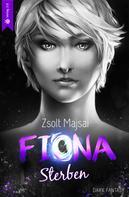 Zsolt Majsai: Fiona - Sterben ★★★★★