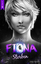 Fiona - Sterben - Die Kristallwelten-Saga 6