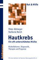 Peter Altmeyer: Hautkrebs - Ein oft unterschätztes Risiko