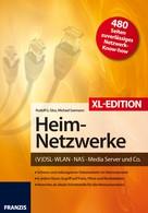 Rudolf G. Glos: Heimnetzwerke XL-Edition ★★★