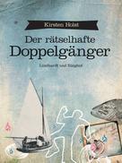 Kirsten Holst: Der rätselhafte Doppelgänger ★★★