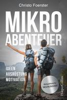 Christo Foerster: Mikroabenteuer ★★★★