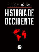 Luis Enrique Íñigo Fernández: Historia de Occidente