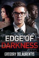 Gregory Delaurentis: Edge of Darkness