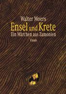Walter Moers: Ensel und Krete ★★★★
