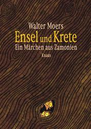 Ensel und Krete - Ein Märchen aus Zamonien