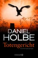 Daniel Holbe: Totengericht ★★★★