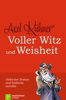 Axel Kühner: Voller Witz und Weisheit ★★★★