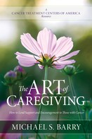 Michael S. Barry: The Art of Caregiving