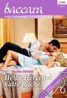 Fiona Brand: Heiße Herzen - kalte Rache? ★★★★