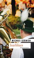Michael Gerwien: Isarblues ★★★★
