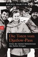Alexej Rakitin: Die Toten vom Djatlow-Pass ★★★★