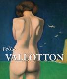 Nathalia Brodskaïa: Félix Vallotton