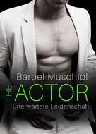 Bärbel Muschiol: The Actor: Unerwartete Leidenschaft ★★★★