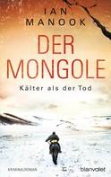 Ian Manook: Der Mongole - Kälter als der Tod ★★★★