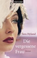 Tara Hyland: Die vergessene Frau ★★★★