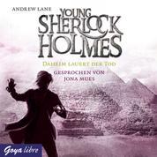 Young Sherlock Holmes. Daheim lauert der Tod [8]