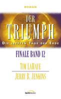 Tim LaHaye: Der Triumph - Finale 12 ★★★★