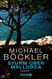 Sturm über Mallorca - Roman