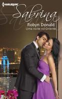 Robyn Donald: Uma noite no oriente