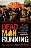Ross Coulthart: Dead Man Running