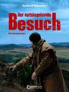 Gerhard Branstner: Der verhängnisvolle Besuch ★★★★