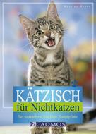 Braun, Martina: Kätzisch für Nichtkatzen ★★★★