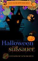 M.D. Schoppenhorst: Halloween süßsauer