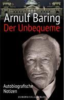 Arnulf Baring: Der Unbequeme ★★★