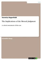 The Implications of the Metock Judgment - A critical assessment of this case