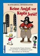 Katharina Offermanns: Keine Angst vor Käptn Jerid!