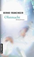 Bernd Franzinger: Ohnmacht ★★★