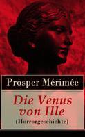 Prosper Mérimée: Die Venus von Ille (Horrorgeschichte)