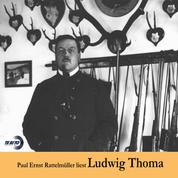 Paul Ernst Rattelmüller liest Ludwig Thoma