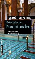 Friederike Schmöe: Mörderische Prachtbäder ★★★