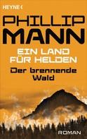 Phillip Mann: Der brennende Wald ★★★