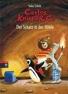 Gaby Scholz: Carlos, Knirps & Co - Der Schatz in der Höhle ★★★★★