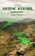 Jules Verne: Der grüne Strahl