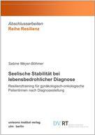 Sabine Meyer-Böhmer: Seelische Stabilität bei lebensbedrohlicher Diagnose
