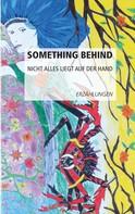 Klasse 8e: Something behind