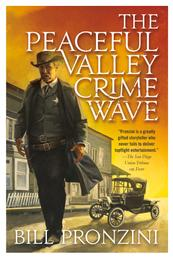 The Peaceful Valley Crime Wave - A Western Mystery