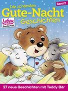 Margret Nußbaum: Die schönsten Gute-Nacht-Geschichten, Band 2: 27 neue Geschichten mit Teddy Bär ★★★
