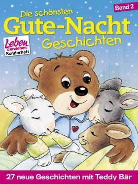 Die schönsten Gute-Nacht-Geschichten, Band 2: 27 neue Geschichten mit Teddy Bär