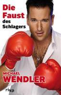 Michael Wendler: Die Faust des Schlagers