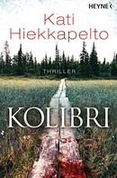 Kati Hiekkapelto: Kolibri ★★★★