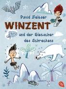 David Zeltser: Winzent und der Gletscher des Schreckens