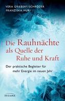 Vera Griebert-Schröder: Die Rauhnächte als Quelle der Ruhe und Kraft ★★★★