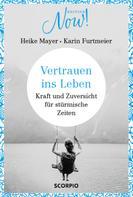 Heike Mayer: Vertrauen ins Leben