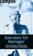 Andreas Drosdek: Sokrates für Manager ★★★★