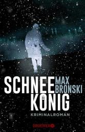Schneekönig - Kriminalroman